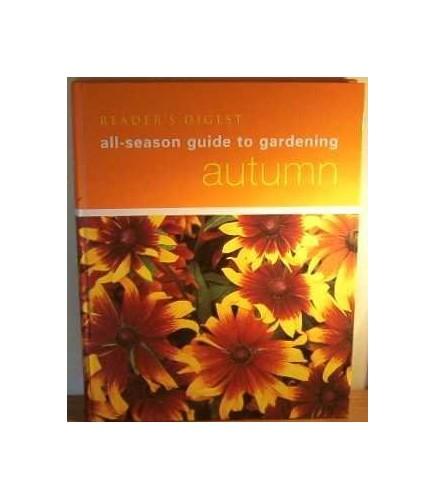 All-Season Guide To Gardening: Autumn By Carole McGlynn (editor)