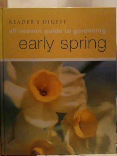 Early Spring (All Season Guide to Gardening)