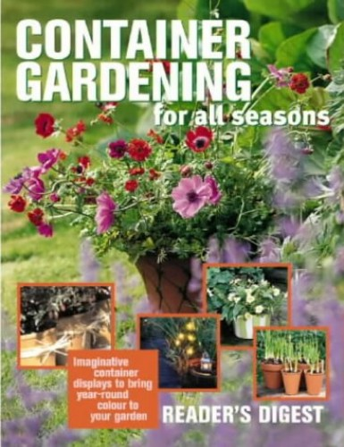 Container Gardening for All Seasons By Brenda (editor) Houghton
