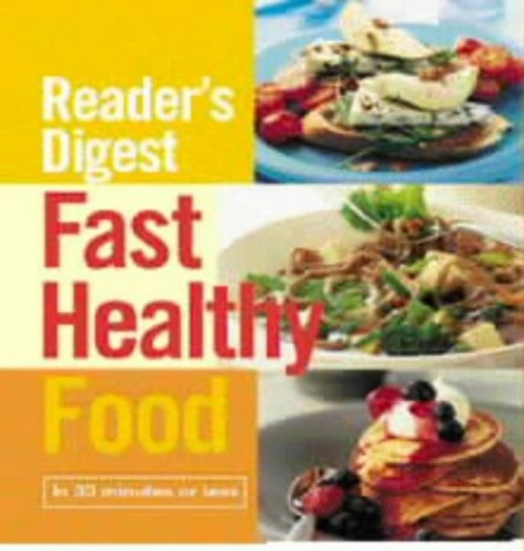 Fast Healthy Food By Reader's Digest