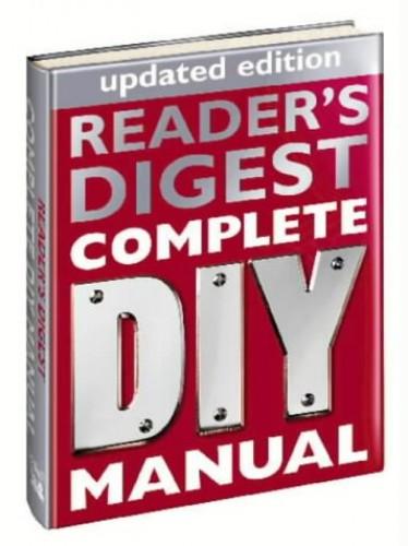 """""""Reader's Digest"""" Complete DIY Manual by Reader's Digest"""