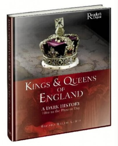 Kings and Queens of England By Brenda Ralph Lewis
