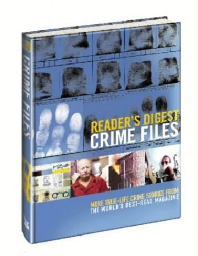 """""""Reader's Digest"""" Crime Files By Reader's Digest"""