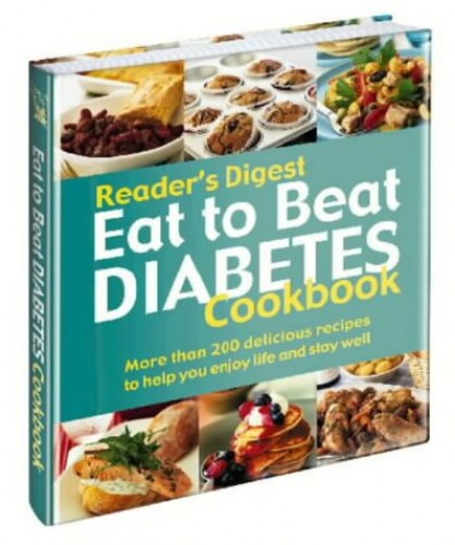 Eat to Beat Diabetes Cookbook by Reader's Digest
