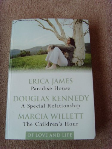 'PARADISE HOUSE, A SPECIAL RELATIONSHIP, THE CHILDREN'S HOUR'