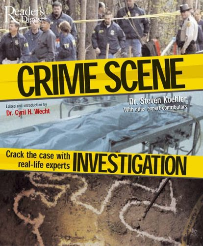 Crime Scene Investigation By Cyril H. Wecht