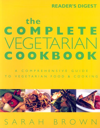 The Complete Vegetarian Cookbook by Sarah Brown