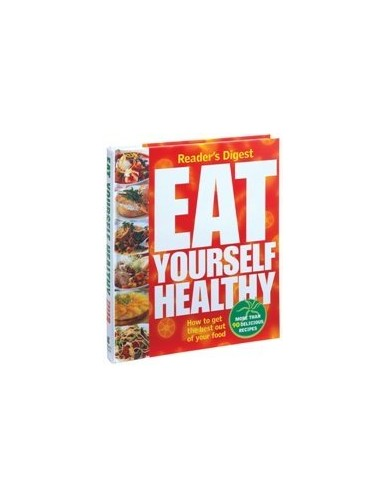 Eat Yourself Healthy By Reader's Digest