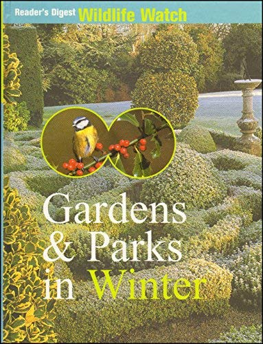 GARDENS & PARKS IN WINTER By unknown