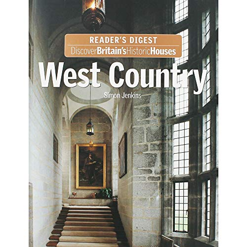 WEST COUNTRY (Discover Britain's Historic Houses) By Simon. Jenkins