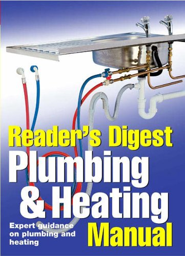 Reader's Digest Plumbing and Heating Manual By Reader's Digest
