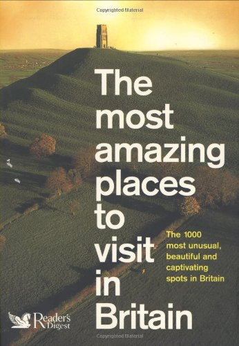 The Most Amazing Places to Visit in Britain By Pbk