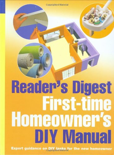 First-Time Homeowner's DIY Manual by