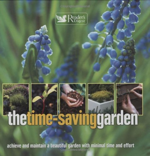 The Time-Saving Gardener By Reader's Digest