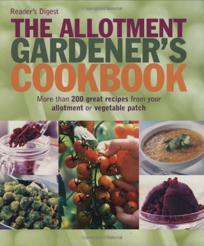 The Allotment Gardener's Cookbook (Cookery)