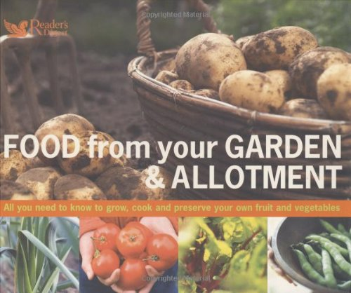 Food from Your Garden and Allotment by