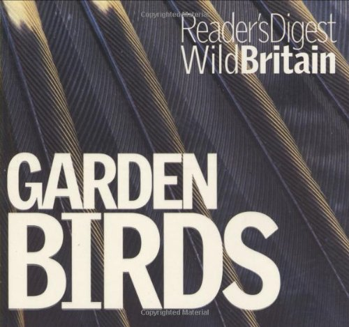 Garden Birds (Wild Britain) By Visiting Fellow John Andrews, Mria (University of Bristol)