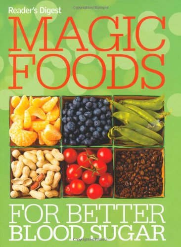 Magic Foods for Better Blood Sugar By Rachel Warren Chadd