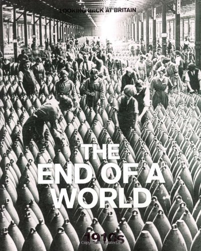 The End of a World: 1910's by Jeremy Harwood