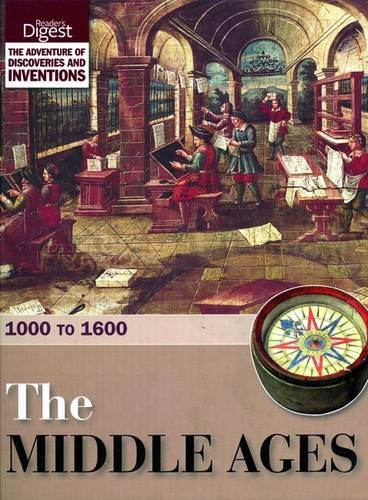 The Middle Ages: 1000 to 1600 by Reader's Digest
