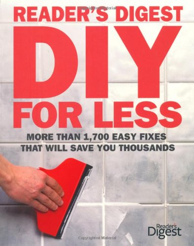 DIY for Less By Reader's Digest