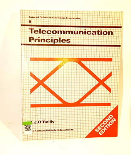 Telecommunication Principles (Tutorial Guides in Electronic Engineering)