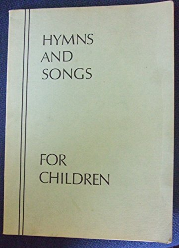 Hymns and Songs for Children By CROPPER M & WYLAM A R B