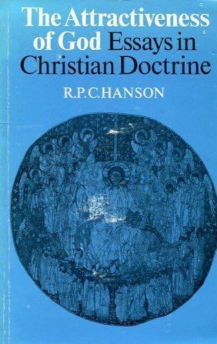 Attractiveness of God By R. P. C. Hanson