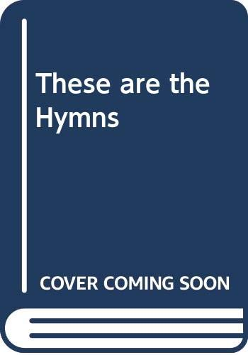 These are the Hymns By Alan Dunstan