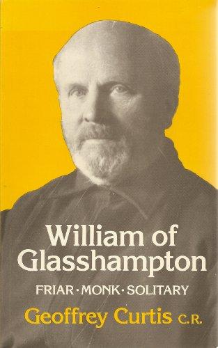 William of Glasshampton By Geoffrey Curtis