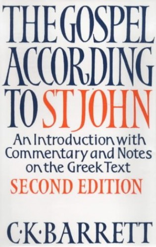 The Gospel According to St.John By C. K. Barrett
