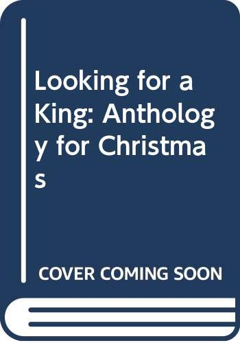 Looking for a King By R. Whetton
