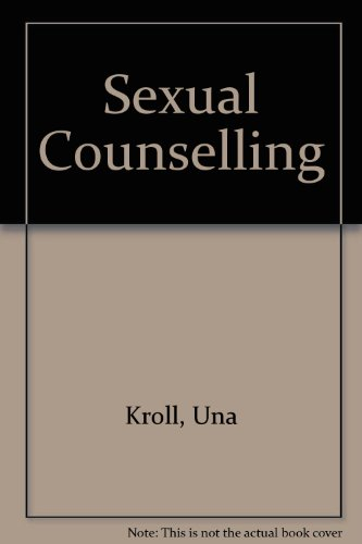 Sexual Counselling by Una Kroll
