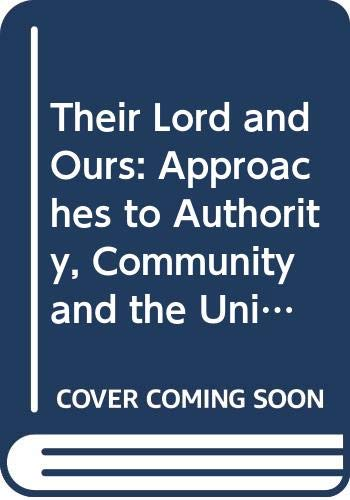 Their Lord and Ours By Edited by Mark Santer