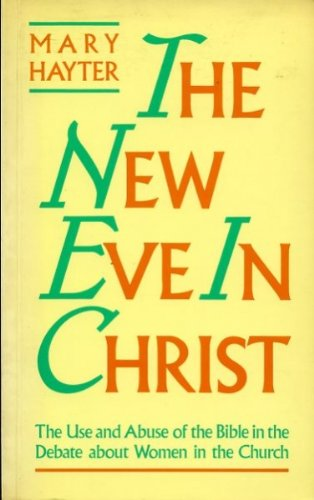 The New Eve in Christ By Mary Hayter