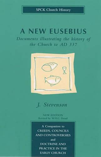 A New Eusebius By Edited by James Stevenson