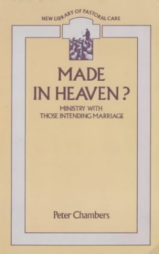 Made in Heaven? By Peter Chambers