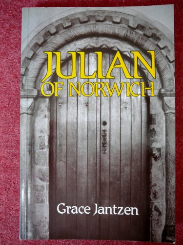 Julian of Norwich By Grace M. Jantzen