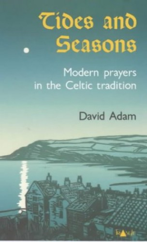 Tides and Seasons By David Adam