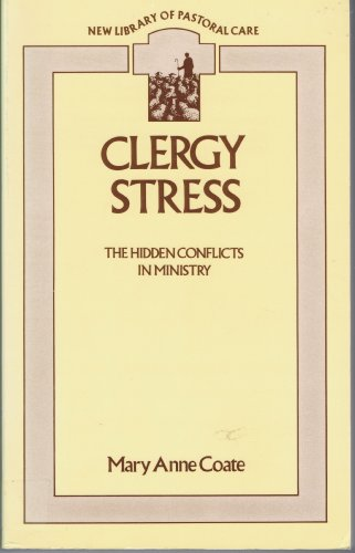 Clergy Stress By Mary Ann Coate