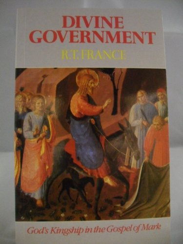Divine Government By R. T. France