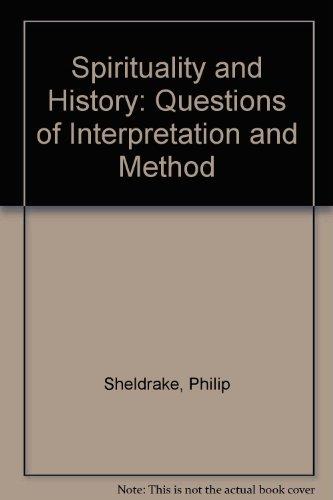 Spirituality and History By Philip Sheldrake
