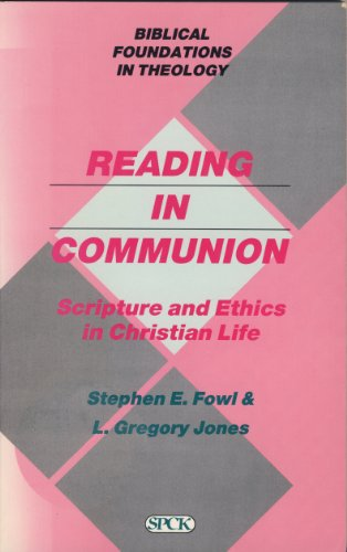 Reading in Communion By Stephen E. Fowl