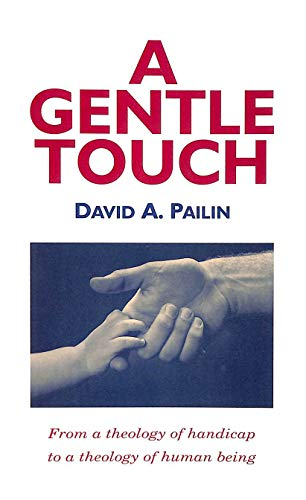 A Gentle Touch By David A. Pailin