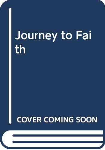 Journey to Faith By George Austin