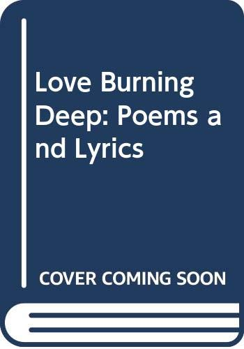 Love Burning Deep By Kathy Galloway