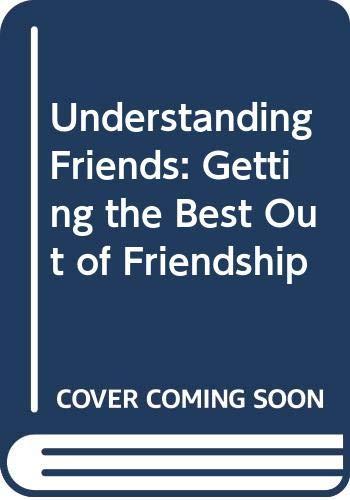 Understanding Friends By Alistair Ross