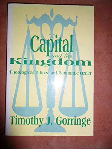 Capital and the Kingdom By Timothy Gorringe
