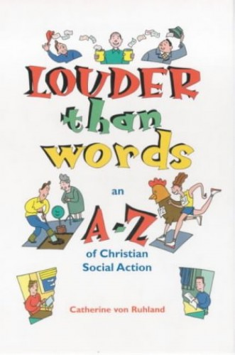Louder than Words By Catherine Von Ruhland