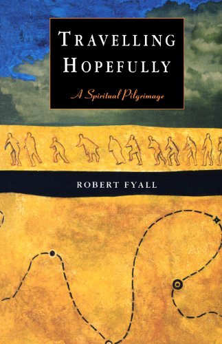 Travelling Hopefully By Robert S. Fyall
